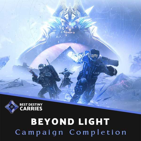 Beyond Light Campaign Story Completion Carry Service