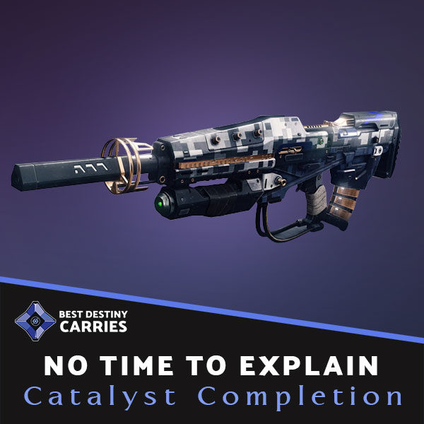 No Time To Explain Catalyst Completion Carry Service